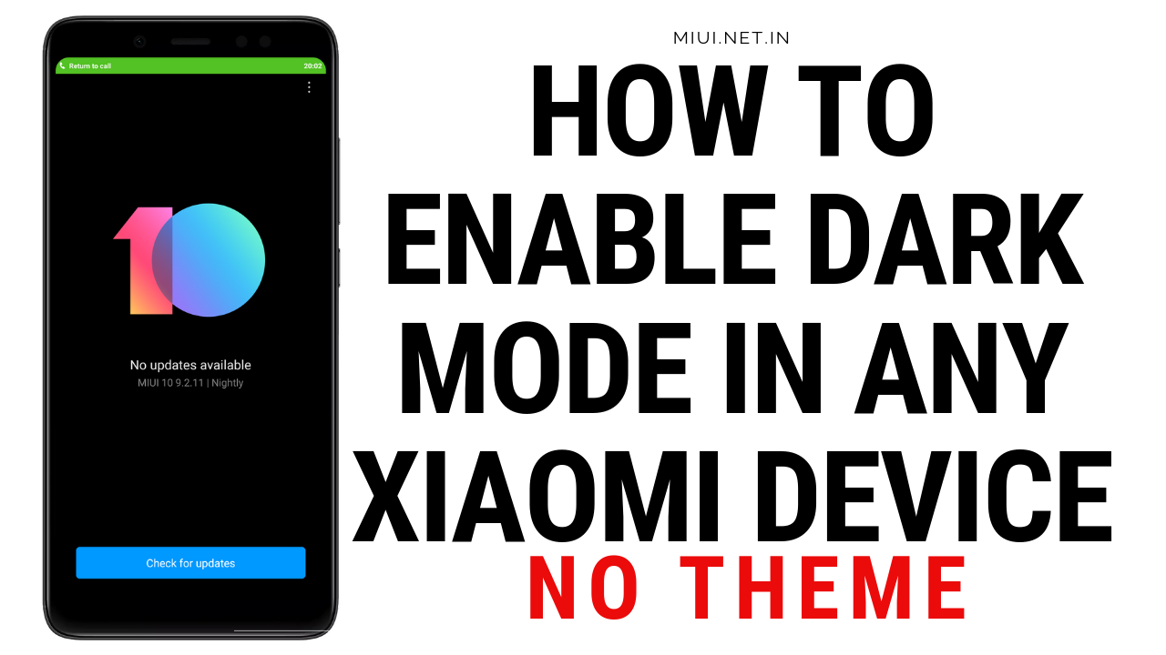 How to Enable Dark Mode in Any Xiaomi device - NO Theme  - MIUI