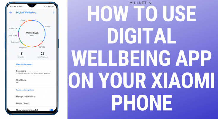 How to use Digital Wellbeing app on your Xiaomi phone