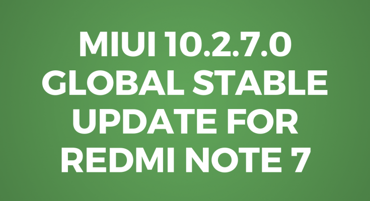 miui10.2.7.0 global stable update