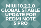 miui10.2.2.0 global stable update for redmi note 5 pro