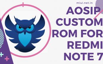 aosip custom rom for redmi note 7 lavender