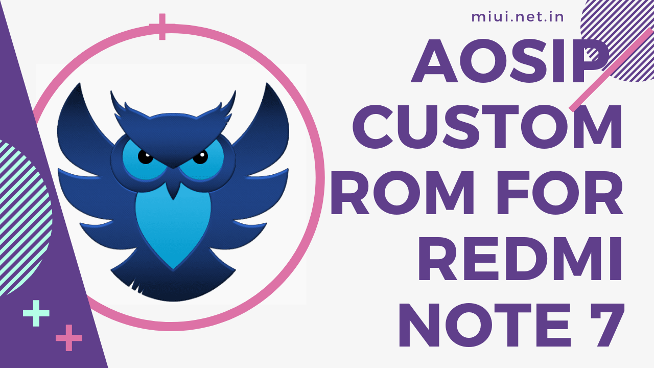 AOSiP Unofficial ROM for Redmi Note 7 - MIUI