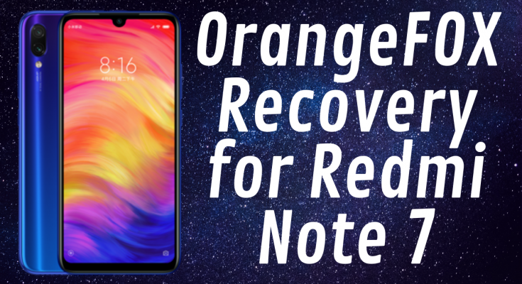 orange fox recovery for redmi note 7