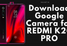 google camera for redmi k20 pro