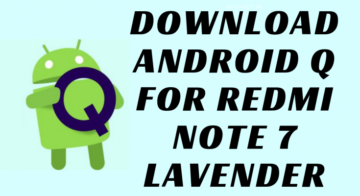 downloAd android q for redmi note 7 lavender
